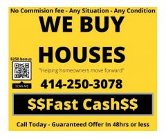 WE BUY HOUSES CASH… FAST!