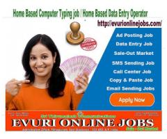 Home Based Computer Typing job Home Based Data Entry Operator