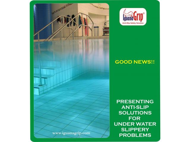 Presently Anti-Slip Solutions for under water slippery problems