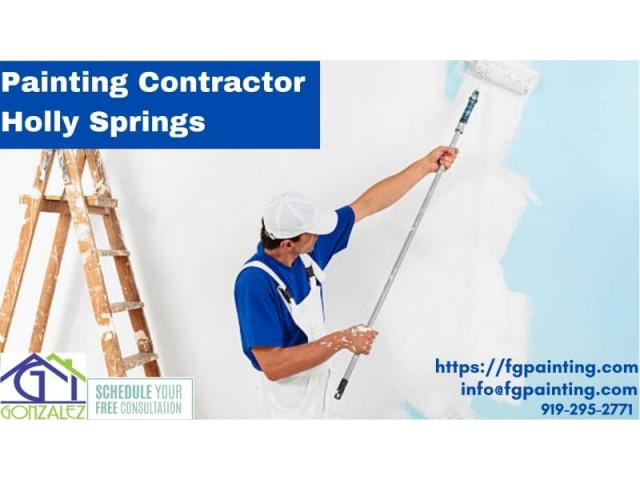 Best Painting Contractor Holly Springs, 24*7 Available, Gonzalez Painters & Contractors