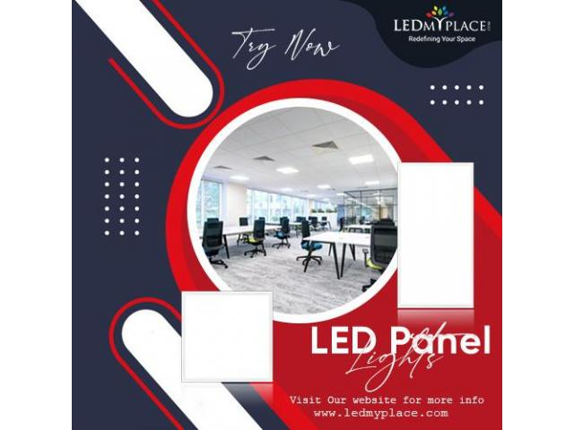 Install LED Panels to Flawless Illumination at Your Workplace!
